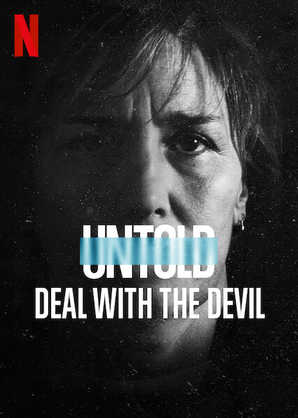Untold: Deal With the Devil on Netflix USA